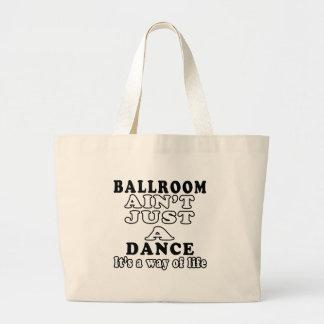 Ballroom ain't just a dance it's a way of life tote bag