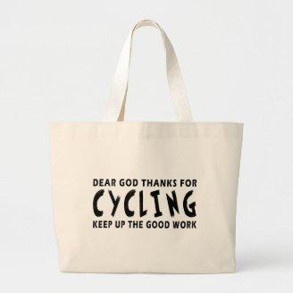 Dear God Thanks For Cycling Tote Bag