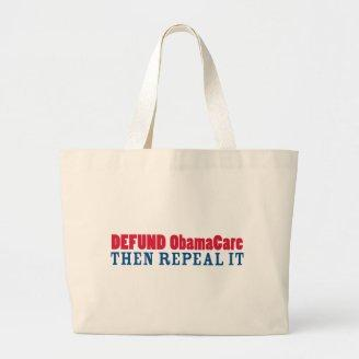 Defund ObamaCare Then Repeal It Bags