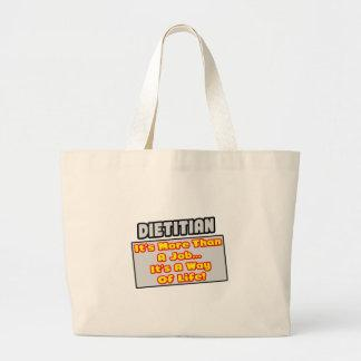 Dietitian...More Than Job, Way of Life Canvas Bag
