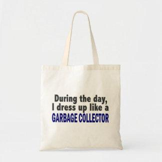 During The Day I Dress Up Like A Garbage Collector
