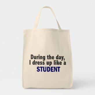 During The Day I Dress Up Like A Student Tote Bags