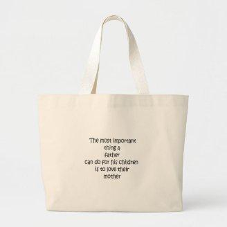 Father Love Our Mother Canvas Bag