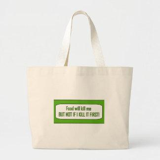 Food Will Kill Me Tote Bag