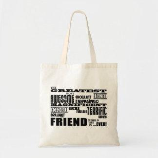 Fun Gifts for Friends : Greatest Friend Bags