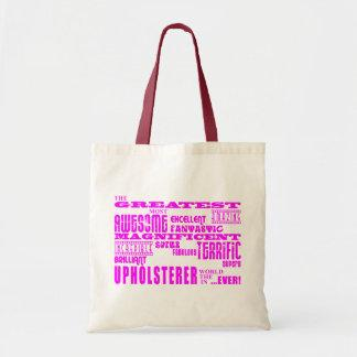 Girls Upholsterers : Pink Greatest Upholsterer Bag