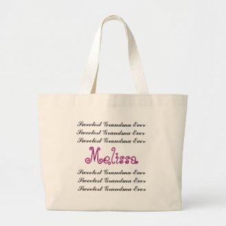 GRANDMOTHER Custom Name Sweetest Grandma Ever Bags