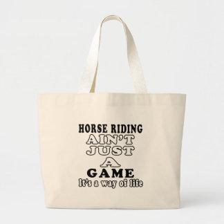 Horse Riding Ain't Just A Game It's A Way Of Life Bag
