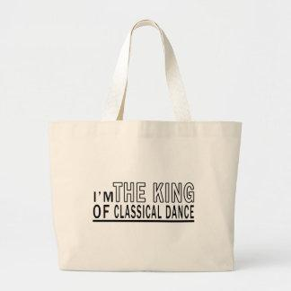 I Am The King Of Classical Dance Canvas Bags