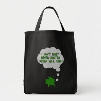 I Don't Exist Either Canvas Bags