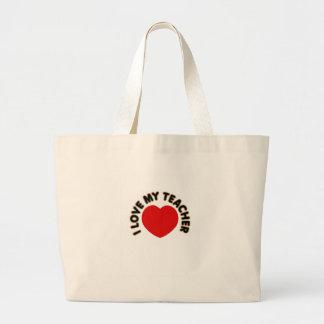 I Love My Teacher (heart) Tote Bag