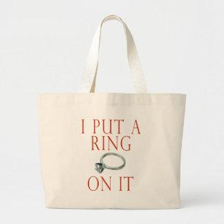 I Put a Ring on It Groom Engagement Tote Bags