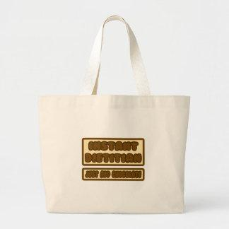 Instant Dietitian ... Just Add Chocolate Canvas Bag