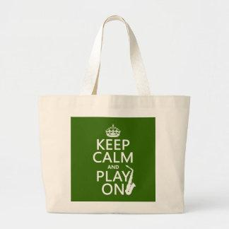 Keep Calm and Play On (saxophone)(any color) Canvas Bag