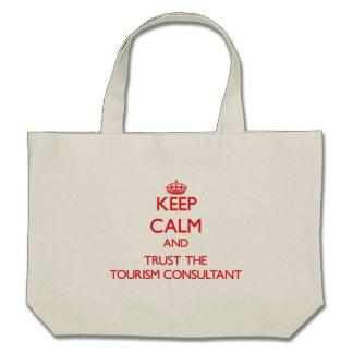 Keep Calm and Trust the Tourism Consultant Tote Bags