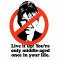 Live it up. You're only middle aged once Tote Bags