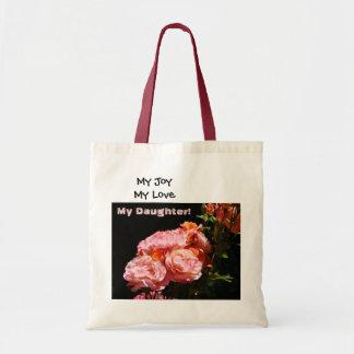 My Joy My Love My Daughter Tote bag Pink Roses