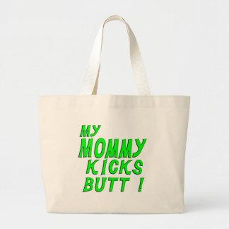 My Mommy Kicks Butt! Tote Bag