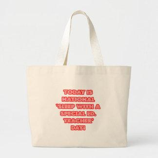 National 'Sleep With a Special Ed. Teacher' Day Tote Bag