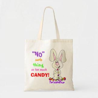 No Such Thing as Too Much Candy | Easter Tote Bag