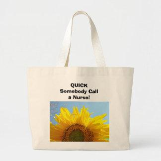 Nurses bag. QUICK Somebody Call a Nurse! Sunflower