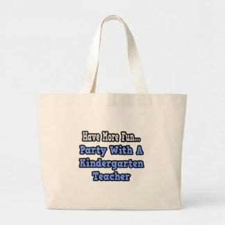 Party With A Kindergarten Teacher Tote Bag