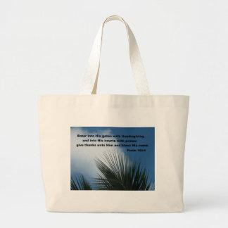 Psalm 100:4 Enter into His gates... Tote Bags