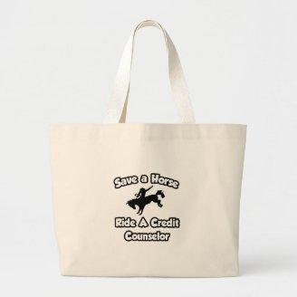 Save a Horse, Ride a Credit Counselor Canvas Bag