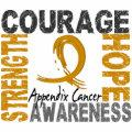 Strength Courage Hope Appendix Cancer