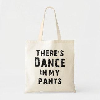 There's Dance In My Pants Tote Bags