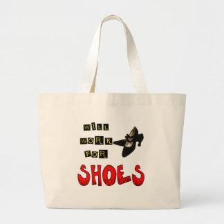 Will Work For Shoes T-shirts and Gifts For Her Tote Bag