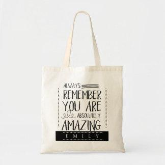 """Always Remember You Are Amazing"" Bridesmaid Tote Bag"