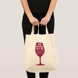 Funny Saying Wine Improves With Age Tote Bag