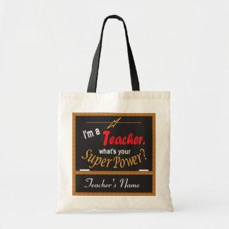 I'm A Teacher, What is your Superpower?  Tote Bag