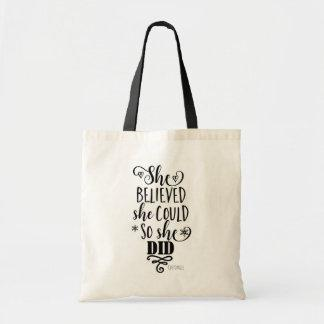 SHE BELIEVED SHE COULD SO SHE DID Modern Custom Tote Bag